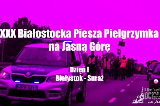 BPPnJG - I Dzień (Białystok - Suraż)