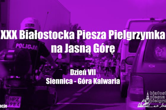 BPPnJG - VII Dzień (Siennica - Góra Kalwaria)